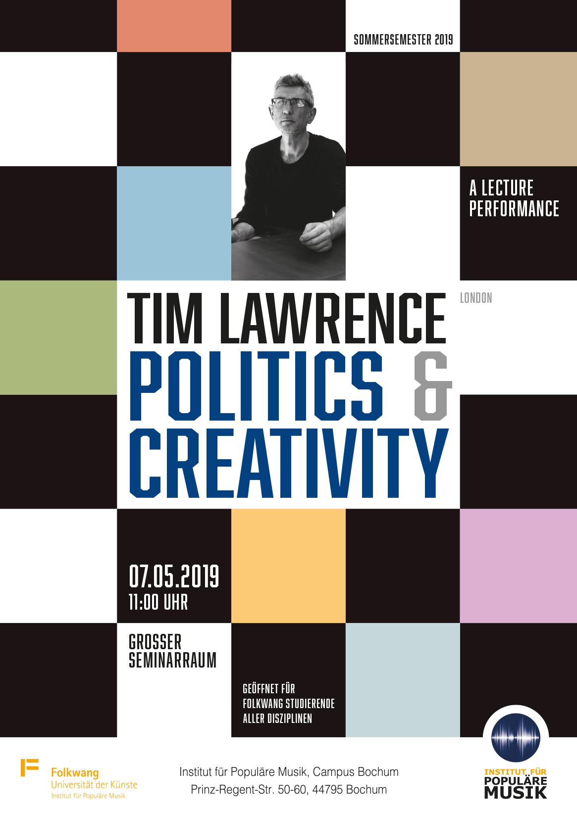Tim Lawrence - Politics & Creativity